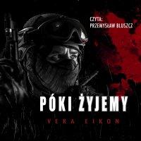Póki żyjemy - Vera Eikon - audiobook