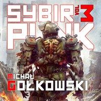 Sybirpunk 3 - Michał Gołkowski - audiobook