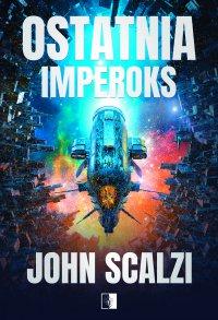 Ostatnia Imperoks - John Scalzi - ebook