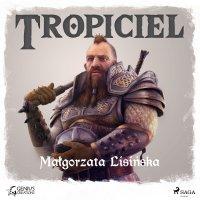 Tropiciel - Małgorzata Lisińska - audiobook