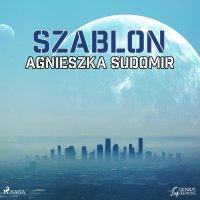 Szablon - Agnieszka Sudomir - audiobook