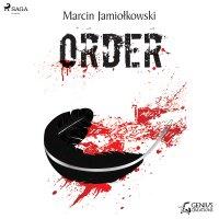 Order - Marcin Jamiołkowski - audiobook