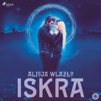 Iskra - Alicja Wlazło - audiobook