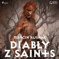 Diabły z Saints - Marcin Rusnak - audiobook