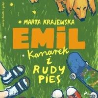 Emil, kanarek i rudy pies - Marta Krajewska - audiobook