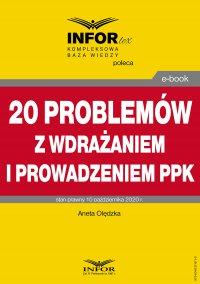 20 problemów z wdrażaniem i prowadzeniem PPK - dr Aneta Olędzka - ebook