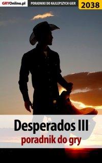 "Desperados 3 - poradnik, solucja - Jacek ""Stranger"" Hałas - ebook"