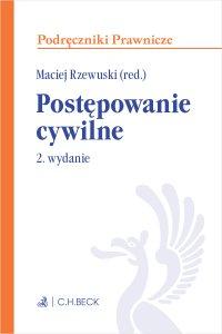 Postępowanie cywilne. Wydanie 2 - Maciej Rzewuski - ebook