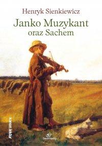 Janko Muzykant oraz Sachem - Henryk Sienkiewicz - ebook