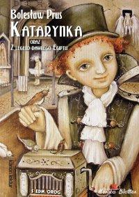 Katarynka oraz Z legend dawnego Egiptu - Bolesław Prus - ebook