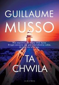 Ta chwila - Guillaume Musso - ebook