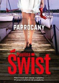 Paprocany - Paulina Świst - ebook