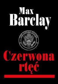 Czerwona rtęć - Max Barclay - ebook