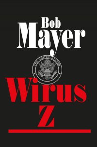 Wirus Z - Bob Meyer - ebook
