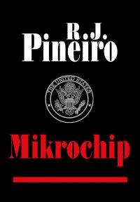 Mikrochip - R.J. Pineiro - ebook