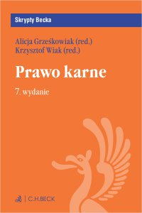 Prawo karne. Wydanie 7 - Alicja Grześkowiak - ebook