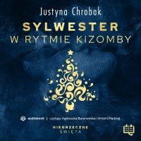 Sylwester w rytmie kizomby. Niegrzeczne święta (8) - Justyna Chrobak - audiobook