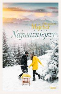 Najważniejszy - Magdalena Majcher - ebook