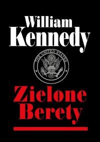 Zielone Berety - William Kennedy - ebook