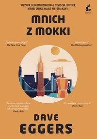 Mnich z Mokki - Dave Eggers - ebook