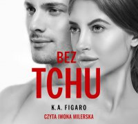 Bez tchu - K.A. Figaro - audiobook