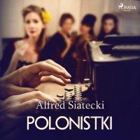 Polonistki - Alfred Siatecki - audiobook