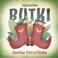 Tajemnicze butki - Janina Porazinska - audiobook
