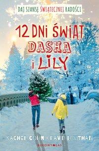 12 dni świąt Dasha i Lily - Rachel Cohn - ebook
