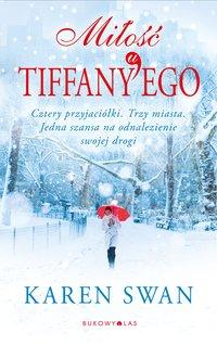 Miłość u Tiffany'ego - Karen Swan - ebook