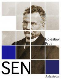 Sen - Bolesław Prus - ebook