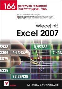 Więcej niż Excel 2007. 166 gotowych rozwiązań i trików w języku VBA - Mirosław Lewandowski - ebook