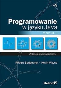 Programowanie w języku Java. Podejście interdyscyplinarne. Wydanie II - Robert Sedgewick - ebook