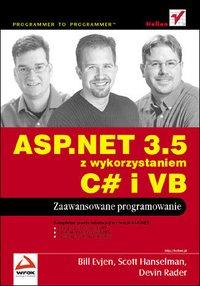 ASP.NET 3.5 z wykorzystaniem C# i VB. Zaawansowane programowanie - Bill Evjen - ebook