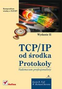 TCP/IP od środka. Protokoły. Wydanie II - Kevin R. Fall - ebook