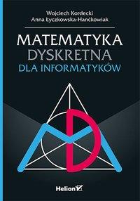 Matematyka dyskretna dla informatyków - Wojciech Kordecki - ebook