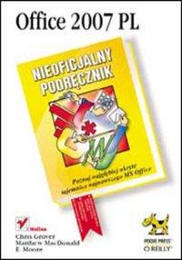 Office 2007 PL. Nieoficjalny podręcznik - Chris Grover - ebook