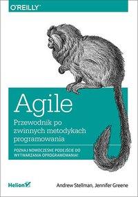 Agile. Przewodnik po zwinnych metodykach programowania - Andrew Stellman - ebook