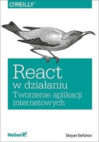 React w działaniu. Tworzenie aplikacji internetowych - Stoyan Stefanov - ebook