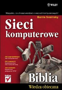Sieci komputerowe. Biblia - Barrie Sosinsky - ebook