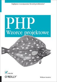 PHP. Wzorce projektowe - William Sanders - ebook