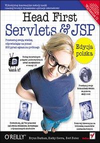 Head First Servlets & JSP. Edycja polska. Wydanie II (Rusz głową!) - Bryan Basham - ebook