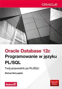 Oracle Database 12c. Programowanie w języku PL/SQL - Michael McLaughlin - ebook