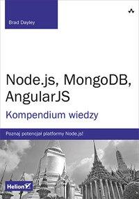 Node.js, MongoDB, AngularJS. Kompendium wiedzy - Brad Dayley - ebook