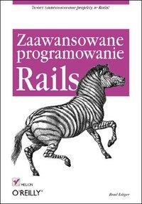 Rails. Zaawansowane programowanie - Brad Ediger - ebook