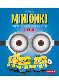 Minionki. Stwórz ciekawe projekty z klocków LEGO - Joachim Klang - ebook