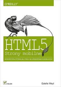 HTML5. Strony mobilne - Estelle Weyl - ebook