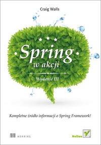 Spring w Akcji. Wydanie III - Craig Walls - ebook