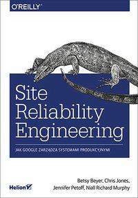 Site Reliability Engineering. Jak Google zarządza systemami producyjnymi - Betsy Beyer - ebook