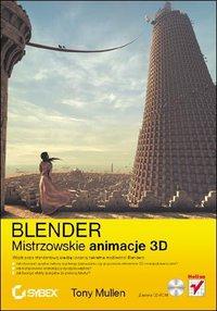 Blender. Mistrzowskie animacje 3D - Tony Mullen - ebook