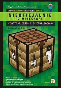 Minecraft. Crafting, czary i świetna zabawa - Bartosz Danowski - ebook